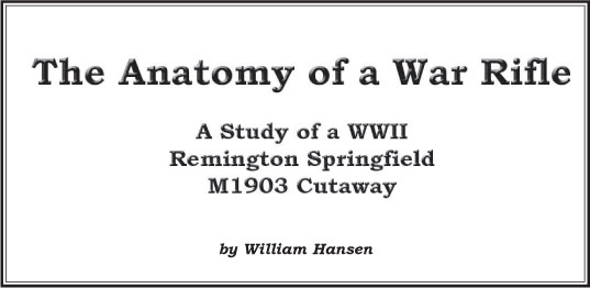 The Anatomy of a War Rifle – Remington Society of America