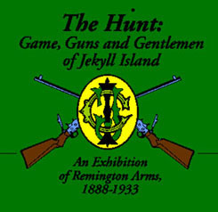 RSA's Exhibit of Remington Firearms at Jekyll Island.