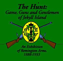 RSA's Exhibit of Remington Firearms at Jekyll Island.